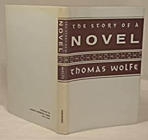 The Story of a Novel: Thomas Wolfe