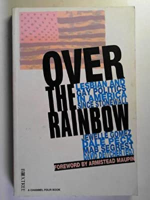 Over the rainbow: lesbian and gay politics: GOMEZ, Jewelle &