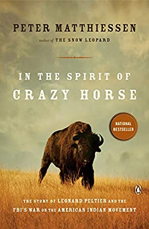 In the Spirit of Crazy Horse: The: Peter Matthiessen