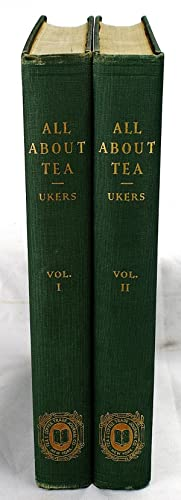 All about tea (2 volumes): Ukers, William H