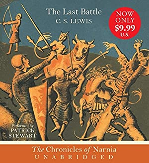 The Last Battle CD (Chronicles of Narnia): Lewis, C. S.