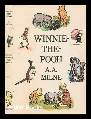 Winnie-the-Pooh / by A.A. Milne ; with: Milne, A. A.