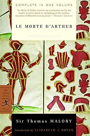 Le Morte d'Arthur (Modern Library Classics): Malory, Sir Thomas