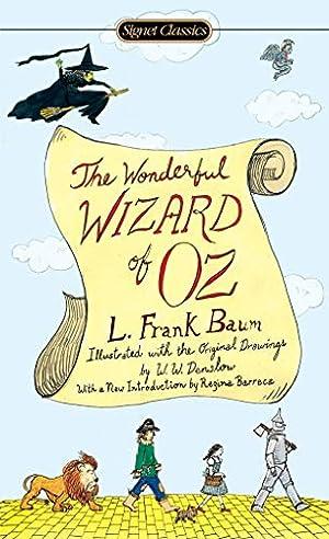 The Wonderful Wizard of Oz (Signet Classics): Baum, L. Frank