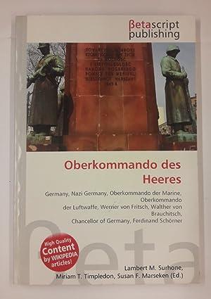 Oberkommando des Heeres.: Surhone, Lambert M.