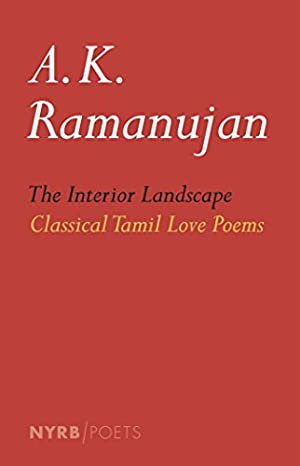 Seller image for The Interior Landscape: Classical Tamil Love Poems (NYRB Poets) for sale by booksXpress
