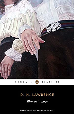 Women in Love (Penguin Classics): Lawrence, D. H.