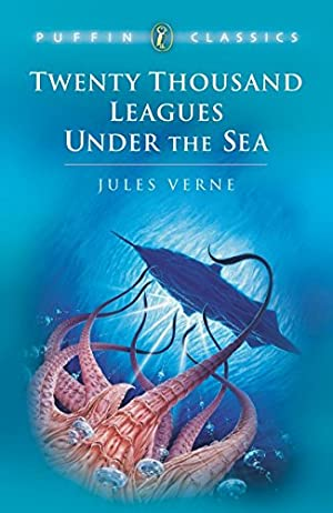 Twenty Thousand Leagues Under the Sea (Puffin: Verne, Jules