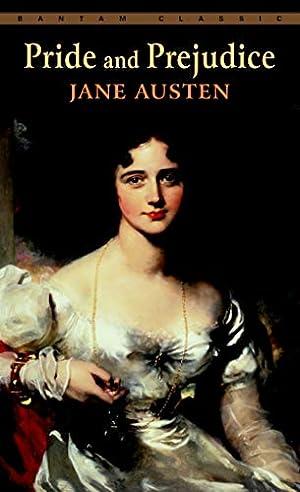 Pride and Prejudice (Bantam Classics): Austen, Jane