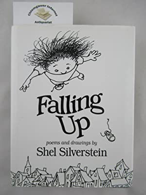 Falling up, Poems and drawings.: Silverstein, Shel: