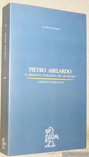 La rinascita scolastica del XII secolo. Collezione: ABELARDO, Pietro. -