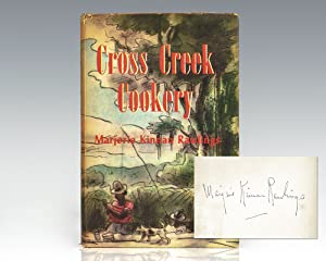 Cross Creek Cookery.: Rawlings, Marjorie Kinnan
