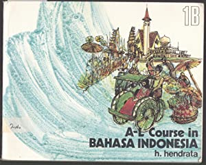 A-L Course in Bahasa Indonesia Part 1B