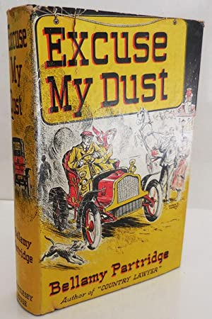 Excuse My Dust (Signed): Partridge, Bellamy