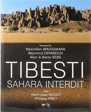 Tibesti. Sahara interdit - Henri-J Hugot,Philippe Frey