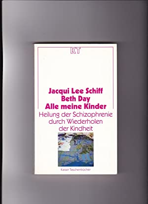 Jacqui Lee Schiff, Alle meine Kinder -: Schiff, Jacqui Lee