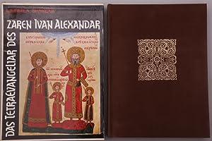 Bild des Verkäufers für DAS TETRAEVANGELIAR DES ZAREN IVAN ALEXANDAR. zum Verkauf von INFINIBU Das Buchuniversum