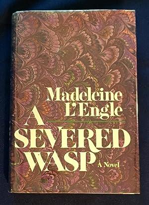 A SEVERED WASP; A Novel: L'Engle, Madeleine