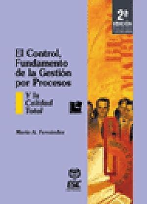 El control, fundamento de la gestión por: Fernández, Mario A.