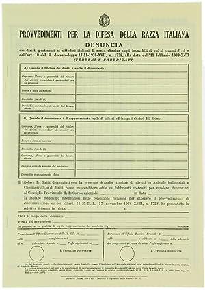 Immagine del venditore per PROVVEDIMENTI PER LA DIFESA DELLA RAZZA ITALIANA. - DENUNCIA dei diritti pertinenti ai cittadini di razza ebraica sugli immobili di cui ai commi D ed E dell'art. 10 del R. 1-1938-XVII, n.1728, alla data dell'11 febbraio 1939-XVII: decreto-legge 17-11-1938-XVII, n. 1728 (Terreni e Fabbricati). venduto da Bergoglio Libri d'Epoca