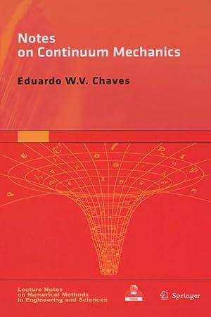 Notes on Continuum Mechanics: Eduardo Wv Chaves
