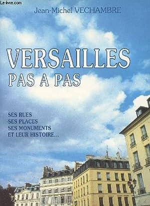 Versailles pas à pas, ses rues, ses: Vechambre Jean-Michel