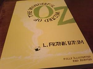 The Wonderful Wizard of Oz: L. Frank Baum