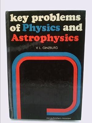 Key Problems of Physics and Astrophysics: V. L. Ginzburg