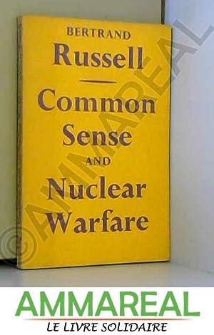 Common Sense and Nuclear Warfare: Bertrand Russell