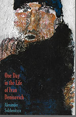 One Day In The Life Of Ivan: Solzhenitsyn, Aleksandr I.