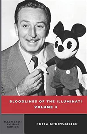 Seller image for Bloodlines of the Illuminati: Volume 3 for sale by GreatBookPrices