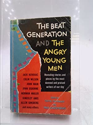 Beat Generation and the Angry Young Men: Feldman, Gene and