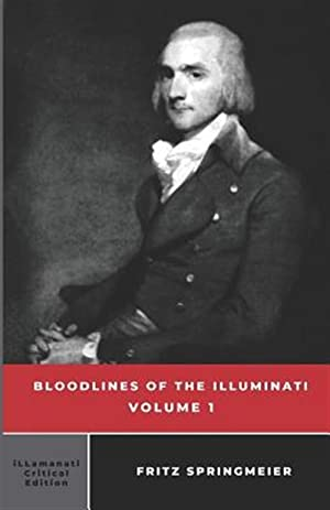 Seller image for Bloodlines of the Illuminati: Volume 1 for sale by GreatBookPrices