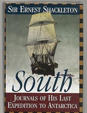 South - the Story of Shackletons Last: Ernest Henry Shackleton
