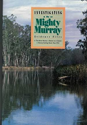 Investigating the Mighty Murray - Evidence Files: Murray-Darling Basin Commission