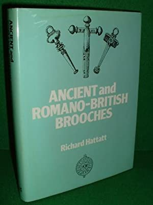 ANCIENT AND ROMANO-BRITISH BROOCHES Signed Copy