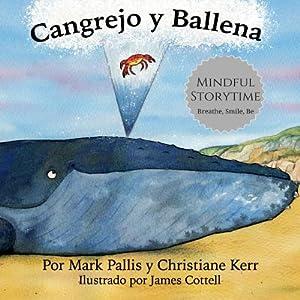 Cangrejo y Ballena: mindfulness para ni�os: la: Kerr, Christiane