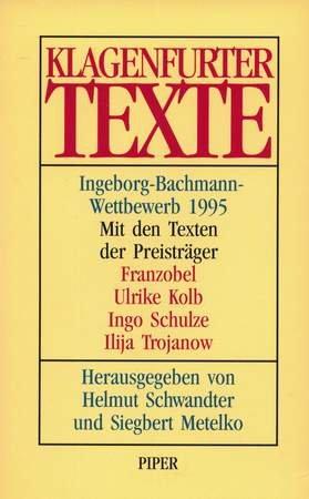 Klagenfurter Texte Ingeborg-Bachmann-Wettbewerb 1995: Schwandter, Helmut und