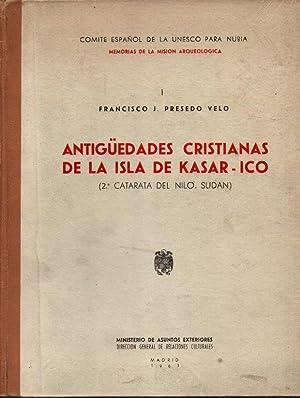 ANTIGUEDADES CRISTIANAS DE LA ISLA DE KASAR-ICO: PRESEDO VELO, Francisco