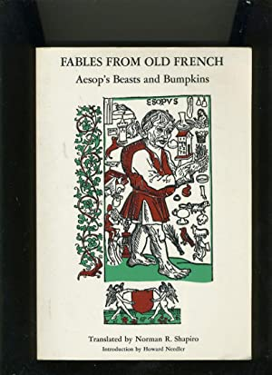 FABLES FROM OLD FRENCH: AESOP'S BEASTS AND: Shapiro (editor)