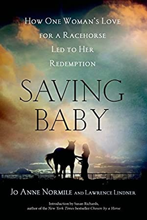 """Saving Baby: How One Woman's Love for: Normile, Jo Anne"""","""