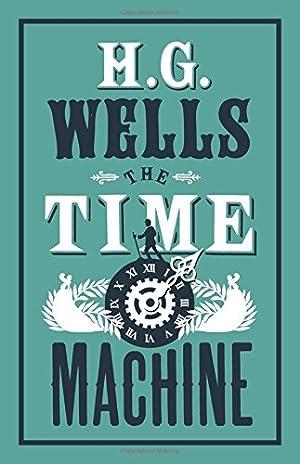The Time Machine (Evergreens): Wells, H.G.
