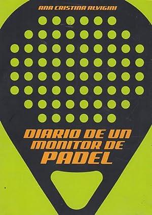 Imagen del vendedor de Diario de un monitor de padel a la venta por Librería Cajón Desastre