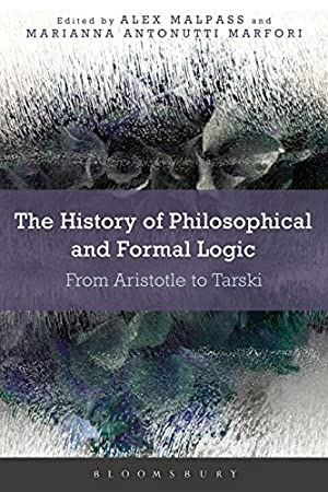 The History of Philosophical and Formal Logic: