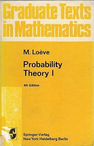 Probability theory; Teil: 1. / Michel Moéve;: Loeve, Michel: