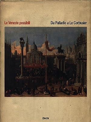 Le Venezie possibili. Da Palladio a Le: Puppi, Lionello -