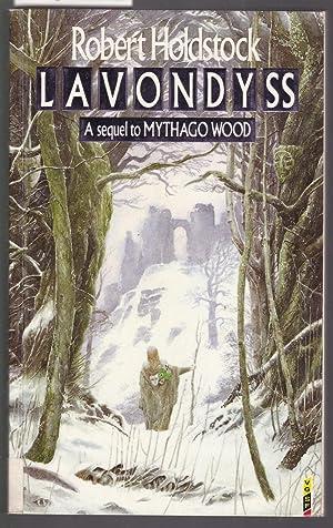 Lavondyss - A Sequel to Mythago Wood: Holdstock, Robert