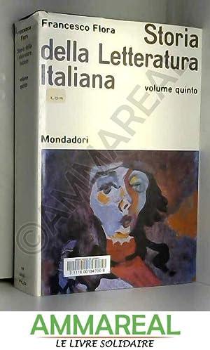 Storia della letteratura italiana - volume V: Francesco Flora