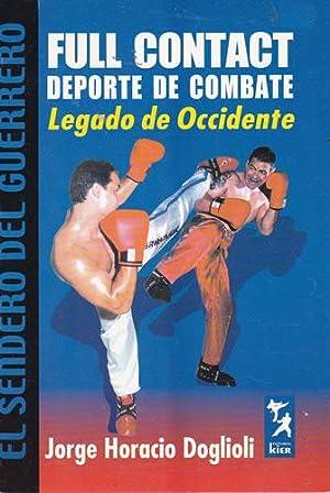 Imagen del vendedor de Full contact. Deporte de combate. Legado de Occidente a la venta por Librería Cajón Desastre