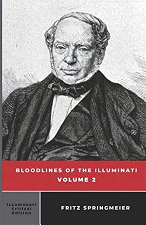 Seller image for Bloodlines of the Illuminati: Volume 2 for sale by GreatBookPrices